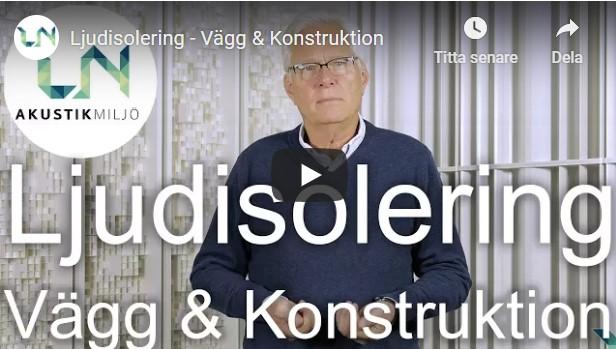 VIDEO 2 LJUDISOLERING VÄGG O KONSTR